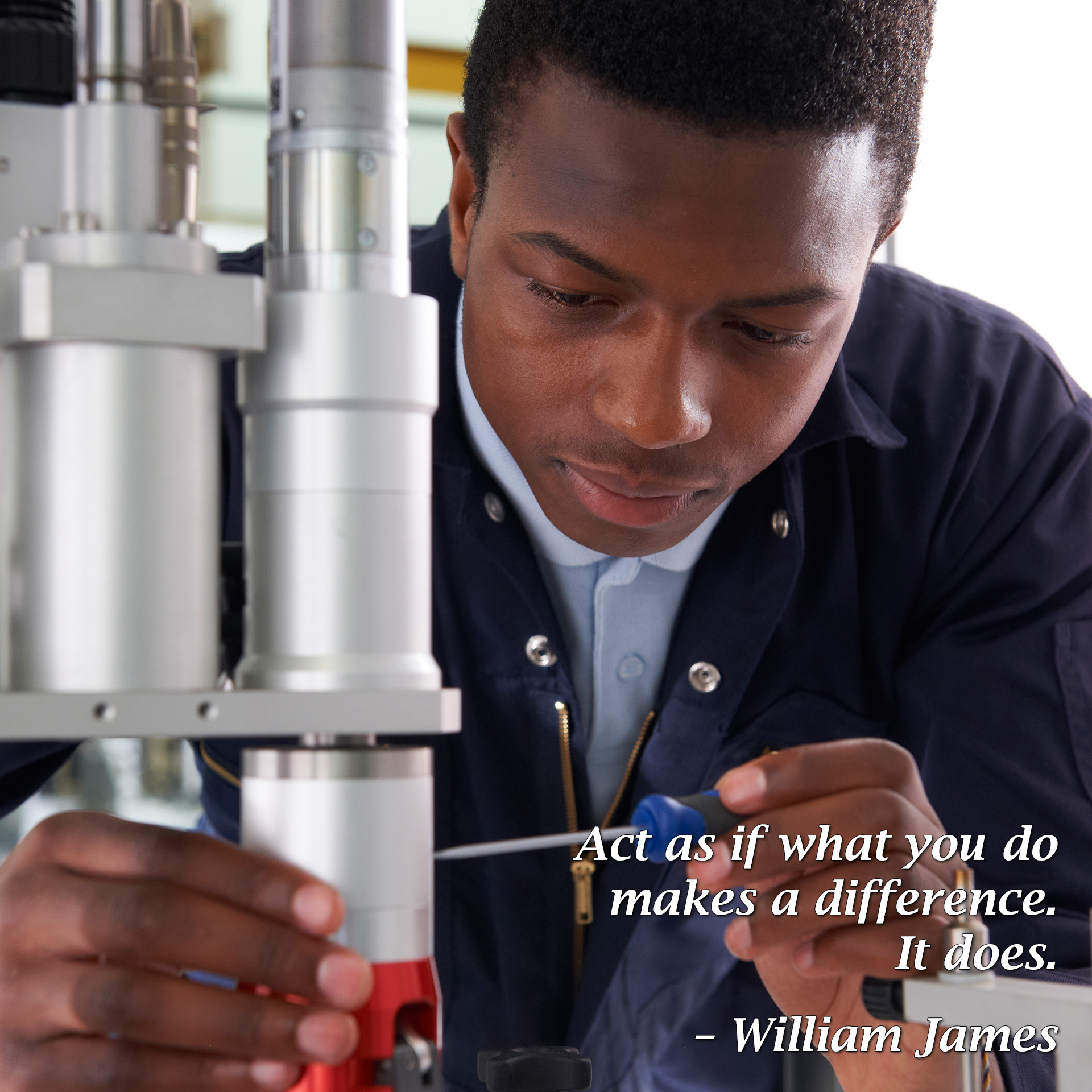Act as if what you do makes a difference. It does. – William James - Free Teens Youth - Changing Minds, Transforming Lives
